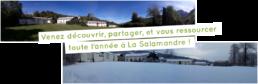 Venez découvrir, partager, et vous ressourcer toute l'année à La Salamandre !